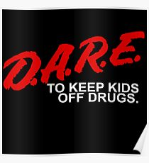 D.A.R.E - To Keep Kids Off Drugs - 1980's Poster