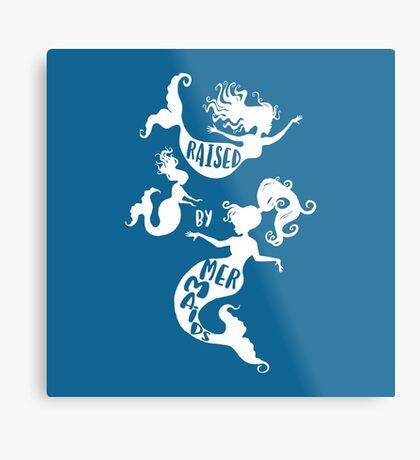 Raised By Mermaids - White Silhouette Metal Print