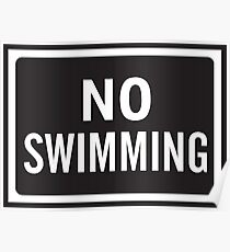 No Swimming Sign Poster