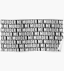 murder me Poster