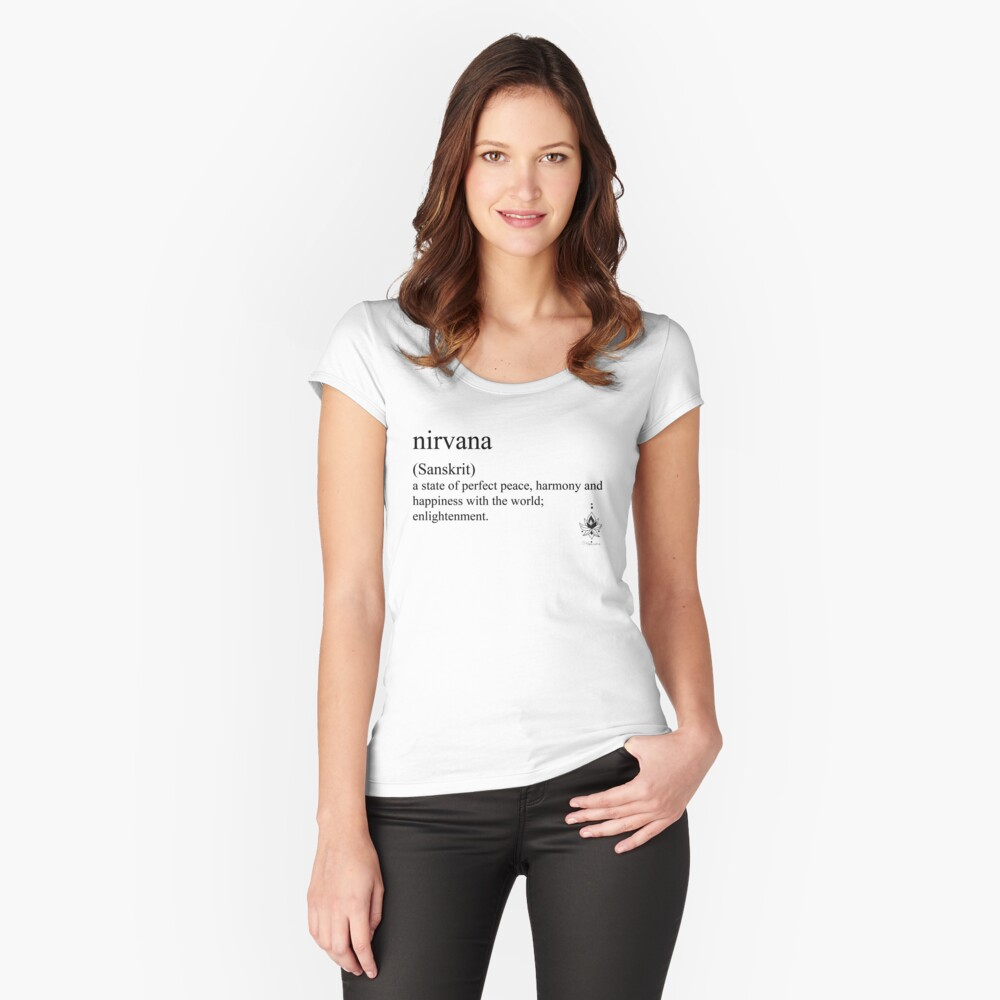 nirvana (Sanskrit) statement tees & accessories Women's Fitted Scoop T-Shirt Front
