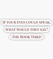 The Book Thief - Quote Sticker