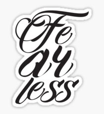 Fearless - Vintage Typography - Inspirational Text Sticker