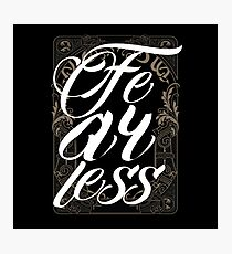 Fearless - Vintage Typography - Inspirational Text Photographic Print