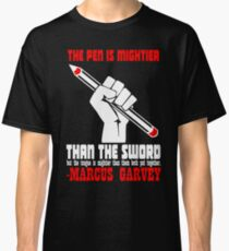 """The pen is mightier than the sword, but the tongue is mightier than them both put together."" Classic T-Shirt"