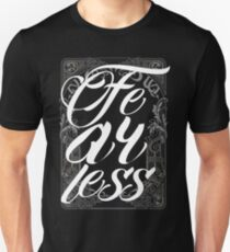 Fearless - Vintage Typography - Inspirational Text Unisex T-Shirt