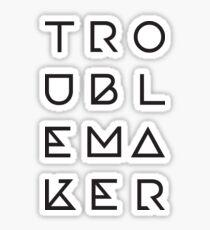 Troublemaker Typography Sticker