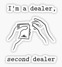 Second Dealer - black Sticker