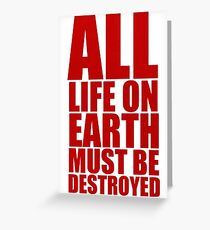 Destroy everything Greeting Card