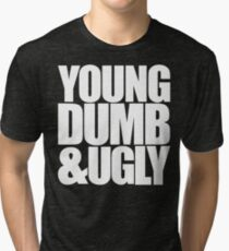 Weird Al - Young Dumb & Ugly (in White) Tri-blend T-Shirt