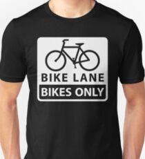 Bike Lane - Bikes Only T-Shirt