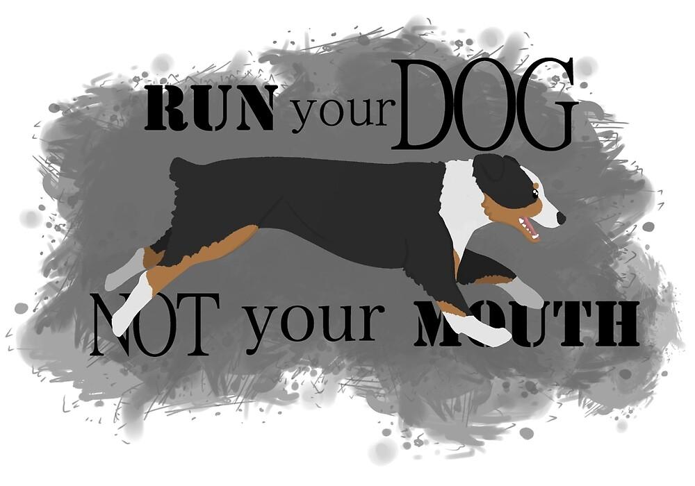 Run Your Dog Not Your Mouth Australian Shepherd black tricolour by Rhett J.