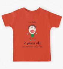 I am finally 2 years old  Kids Clothes