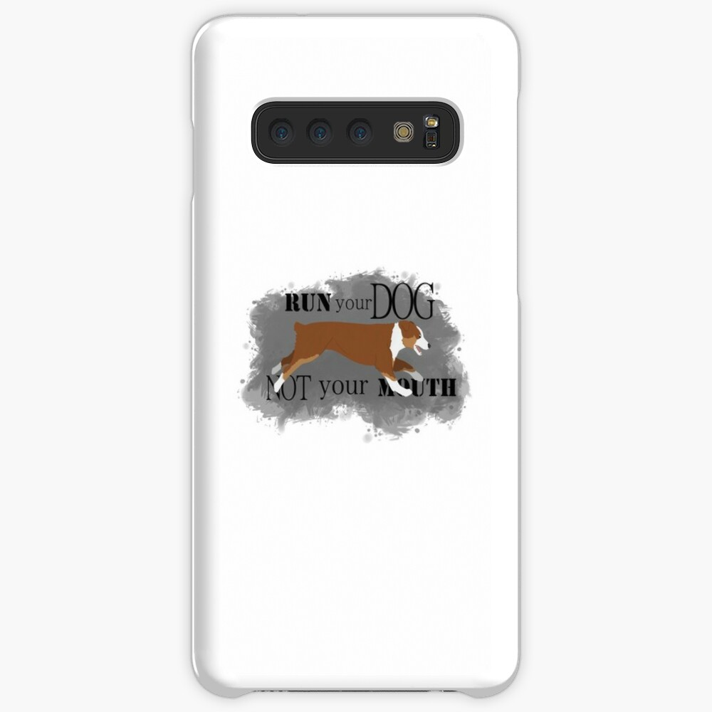 Run Your Dog Not Your Mouth Australian Shepherd red tricolour Case & Skin for Samsung Galaxy