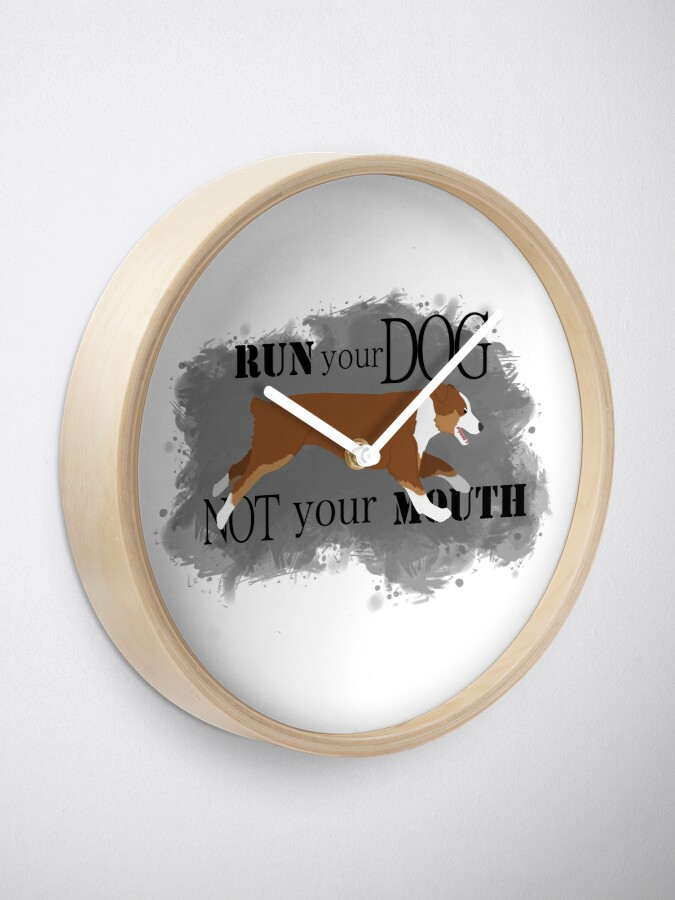 Alternate view of Run Your Dog Not Your Mouth Australian Shepherd red tricolour Clock
