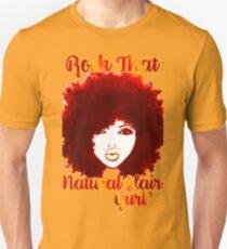 ROCK THAT NATURAL HAIR GURL T-Shirt