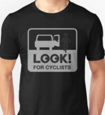 Look for Cyclists Unisex T-Shirt