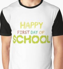 Happy First Day Of School  Teacher Students Gift Graphic T-Shirt
