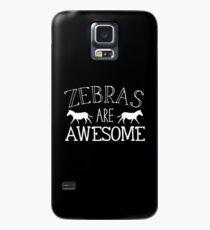 Zebras are awesome Case/Skin for Samsung Galaxy