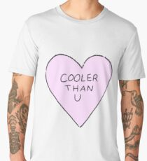 Cooler Than You Men's Premium T-Shirt