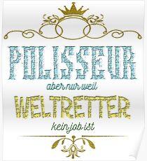 Polisseur Weltretter Poster