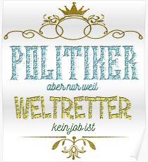 Politiker Weltretter Poster