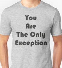 The Only Exception T-Shirt
