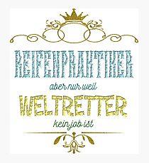 Reifenpraktiker Weltretter Photographic Print
