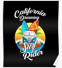 California Dreaming Surf Rider Poster