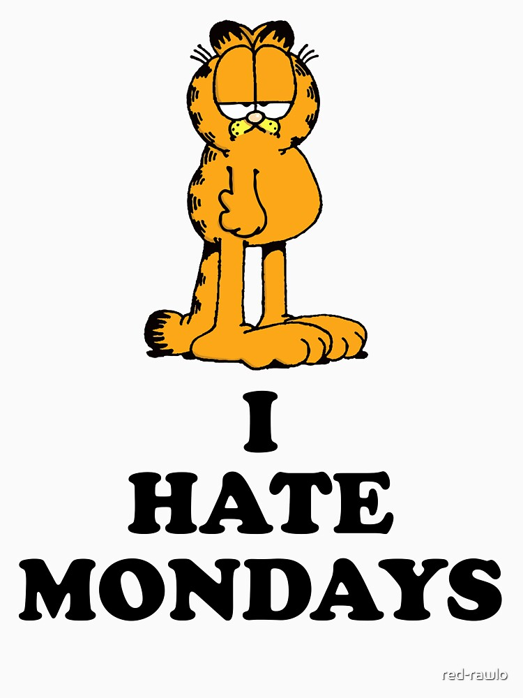 I hate Mondays by red-rawlo