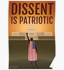 Dissent Is Patriotic - American Flag Version Poster