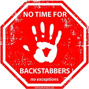 Backstabber Hand Stop Sign by NoTimeForFakes