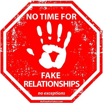Fake Relationships Hand Stop Sign by NoTimeForFakes