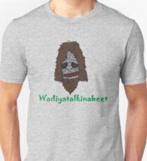 Wadiyatalkinabeet Unisex T-Shirt