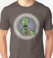Zombie Containment Professional  T-Shirt