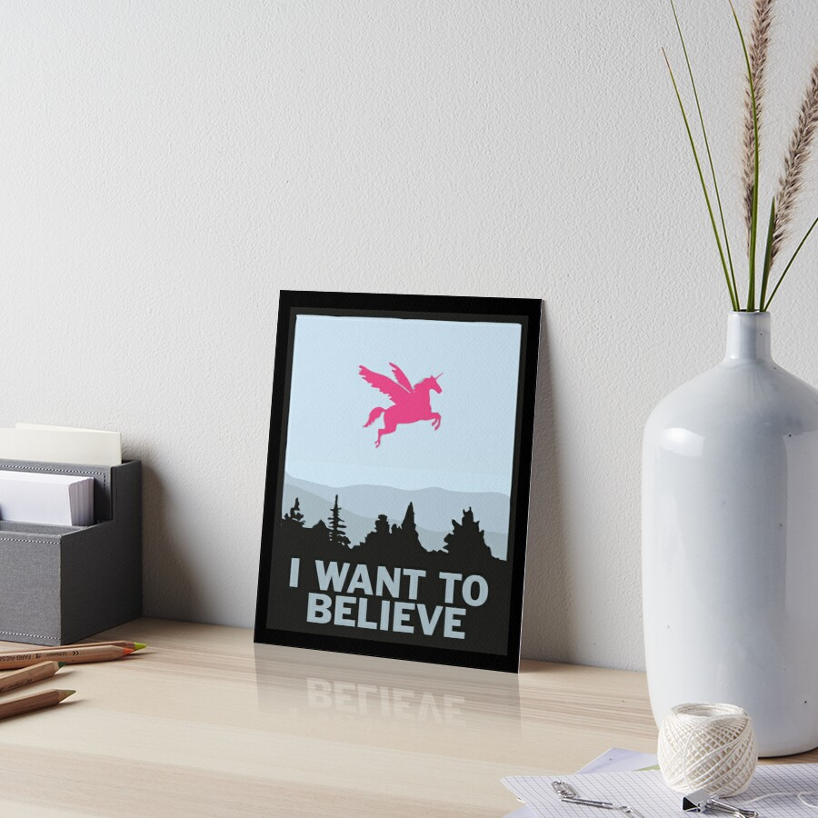 Quiero creer en los Unicornios Lámina rígida