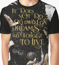 To Dwell on Dreams Graphic T-Shirt