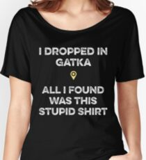 PUBG - Dropped in Gatka Women's Relaxed Fit T-Shirt