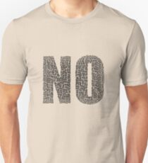 No is Yes T-Shirt