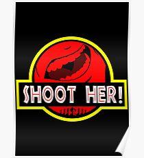 Jurrasic Park - Shoot Her! Poster