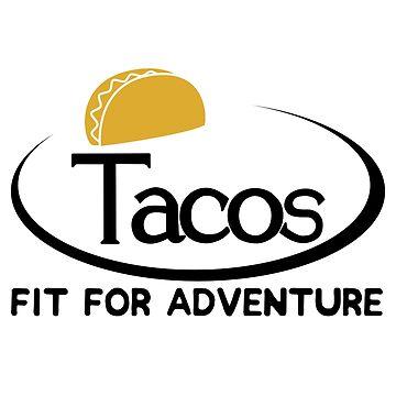 Tacos - Fit für Abenteuer von its-anna