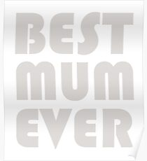 BEST MUM EVER Poster
