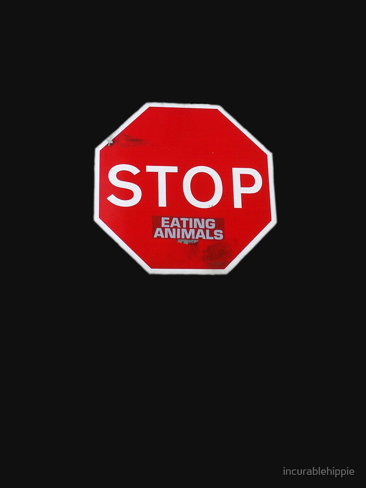 Stop Eating Animals T-Shirt by incurablehippie