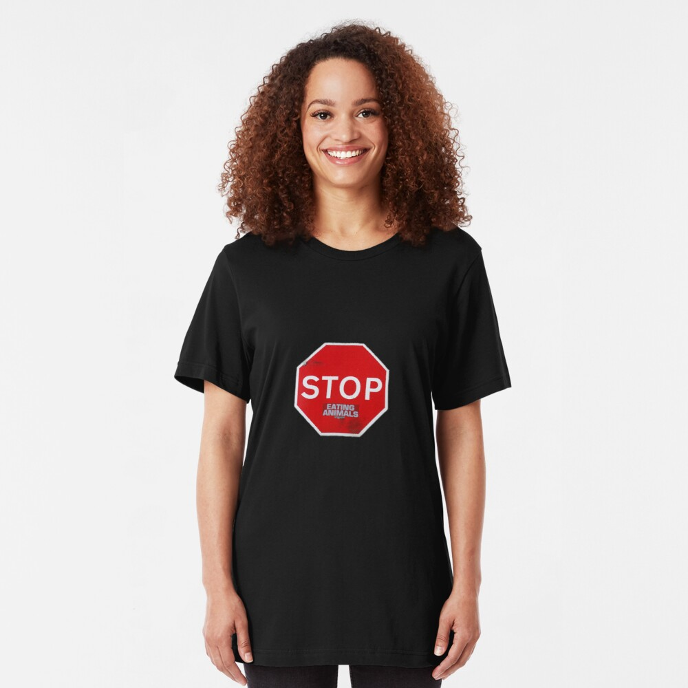 Stop Eating Animals T-Shirt Slim Fit T-Shirt