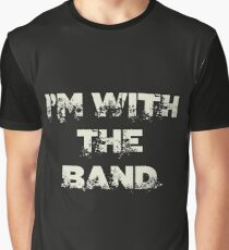 I'm With the Band Graphic T-Shirt