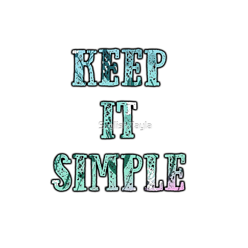 'Keep It Simple' Typography Design by Tayla Williams