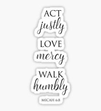 Act Justly, Love Mercy, Walk Humbly Christian  Sticker