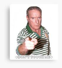 Alf Stewart- Don't touch me Metal Print