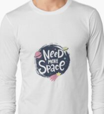 Need more space lettering. Cartoon vector poster design T-Shirt