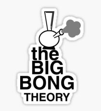 Big Bong theory Sticker